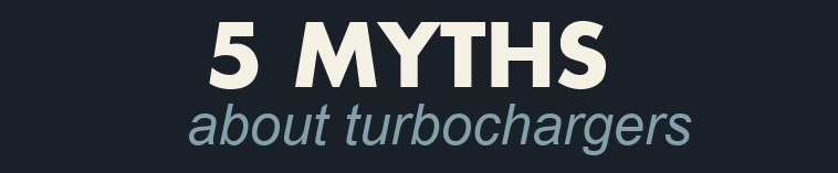 Turbo Myths